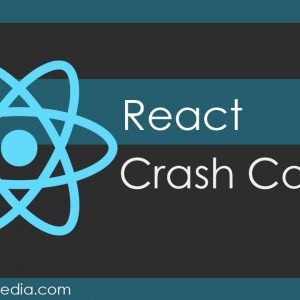 React JS Crash Course