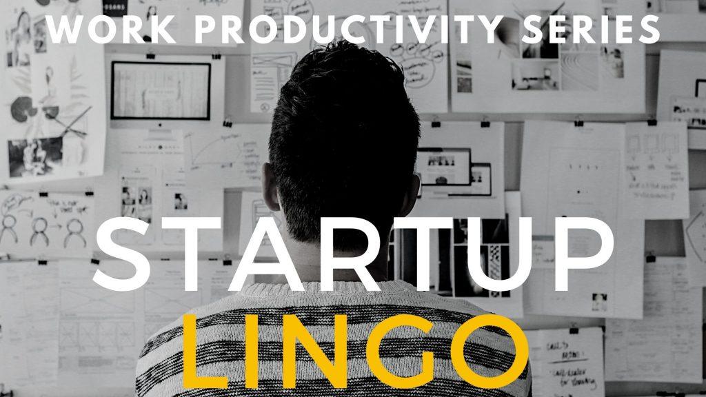 Startup Lingo
